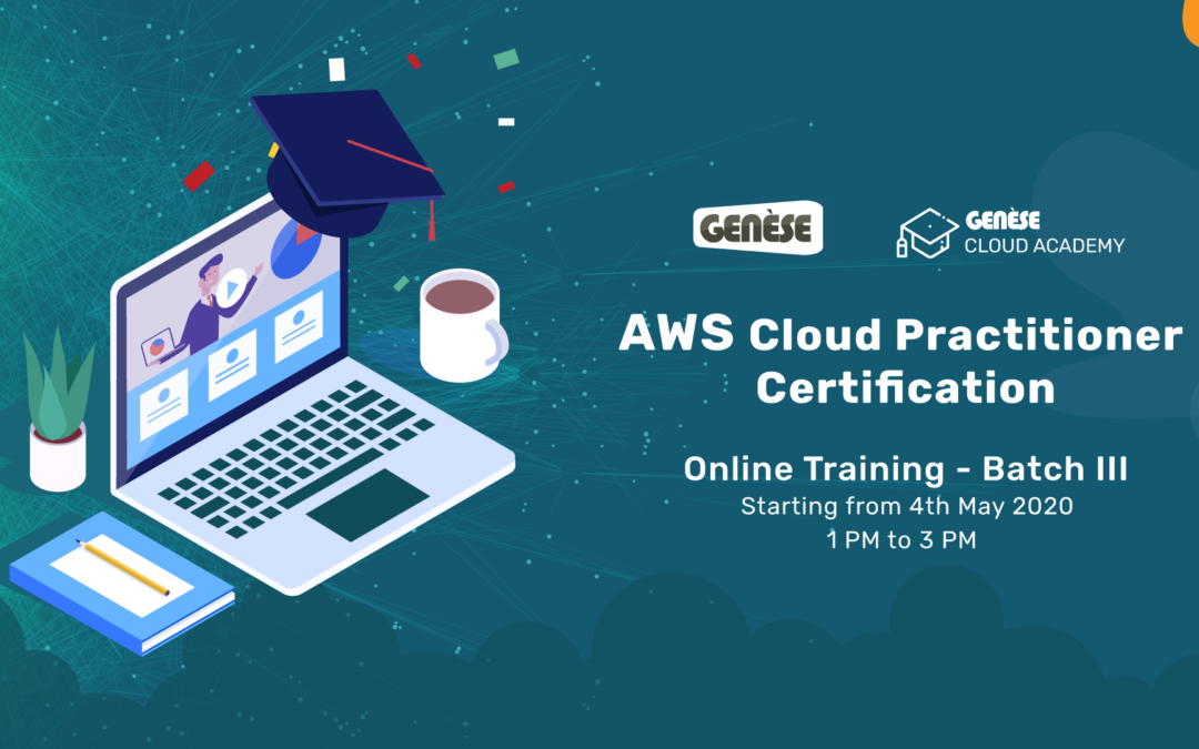 AWS Cloud Practitioner Certification Preparation Course – Batch III (On-going)