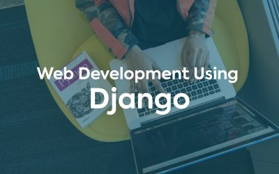 Web Development Using Django